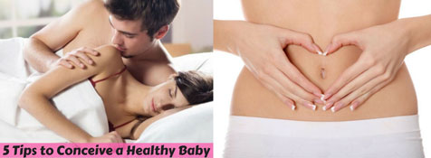 5-Tips-to-Conceive-a-Healthy-Baby