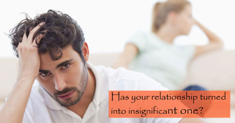 Has-your-relationship-turned-into-insignificant-one-blog