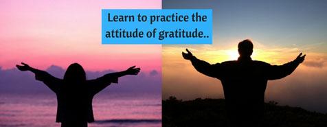 Learn-to-practice-the-attitude-of-gratitude
