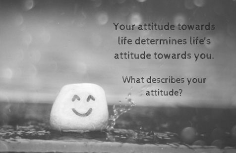 Your-attitude-towards-life-determines-lifes-attitude-towards-you