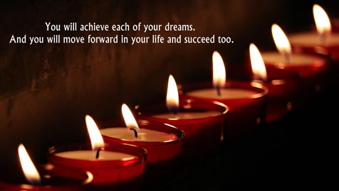 You will achieve each of your dreams.