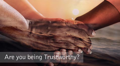 Are you being Trustworthy?